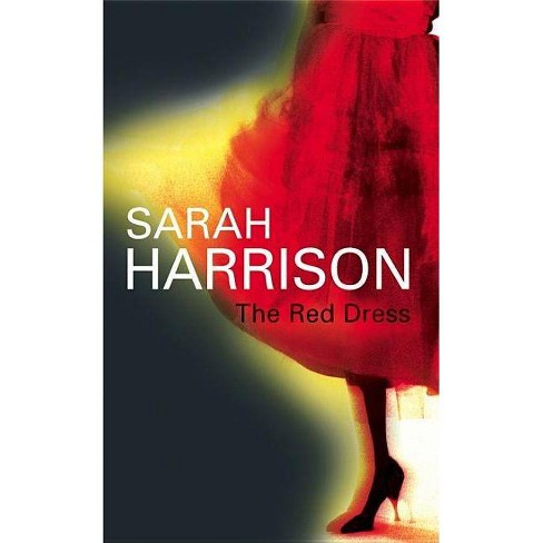 The Red Dress - by  Sarah Harrison (Hardcover) - image 1 of 1