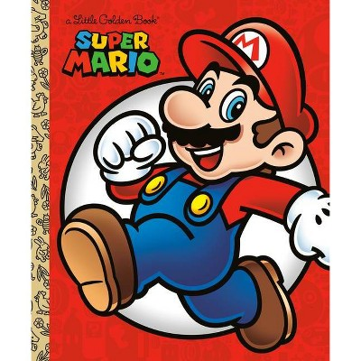 Super Mario Little Golden Book (Nintendo) - by  Steve Foxe (Hardcover)