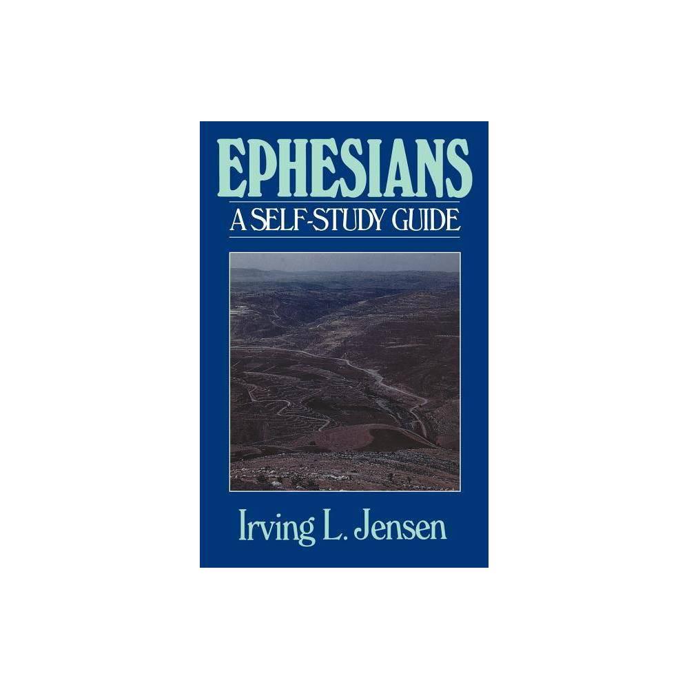 Ephesians Jensen Bible Self Study Guide Jensen Bible Self Study Guides By Irving L Jensen Paperback