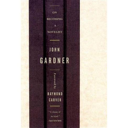 On Becoming a Novelist - by  John Gardner (Paperback) - image 1 of 1