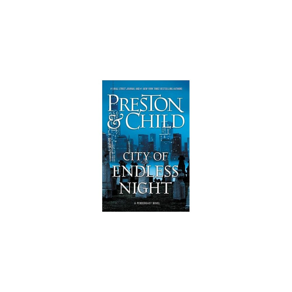 City of Endless Night - Unabridged by Douglas Preston & Lincoln Child (CD/Spoken Word)