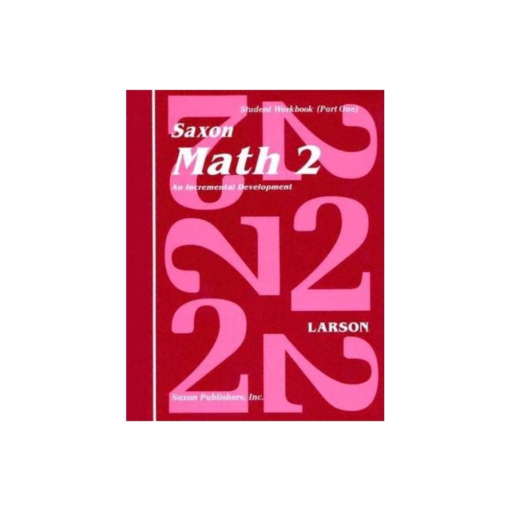 Saxon Math 2 Set By Larson Mixed Media Product