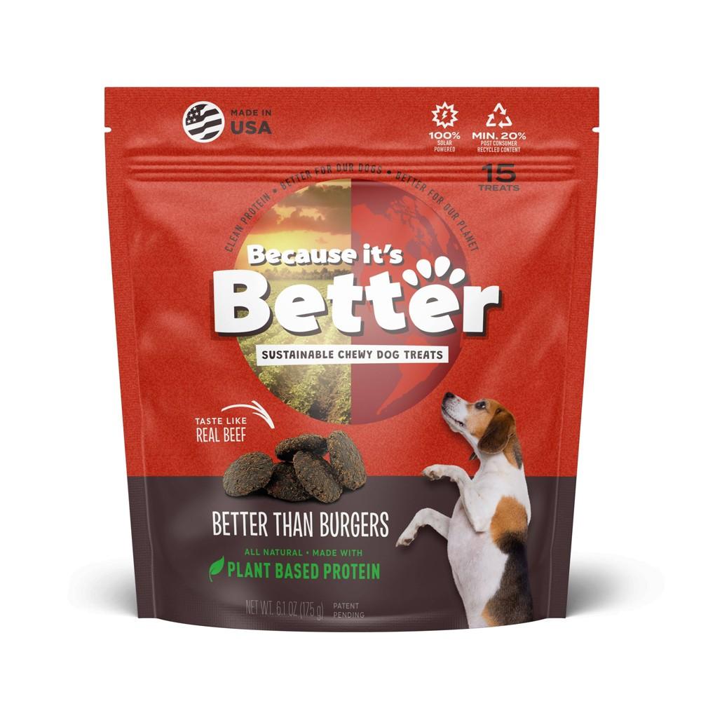 Because It 39 S Better Better Than Burgers Dog Treats 6 1oz