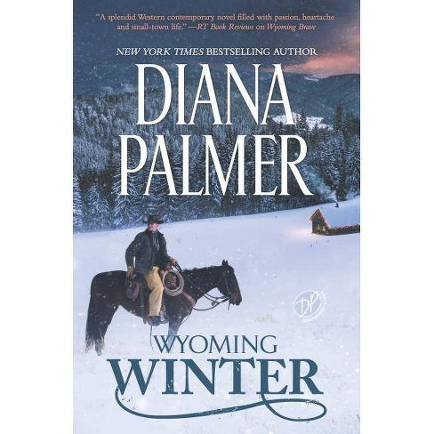 Wyoming Winter - (Wyoming Men) by  Palmer (Hardcover) - image 1 of 1