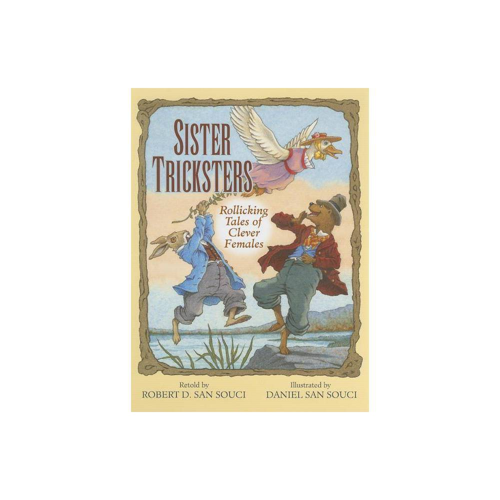 Sister Tricksters By Robert D San Souci Hardcover