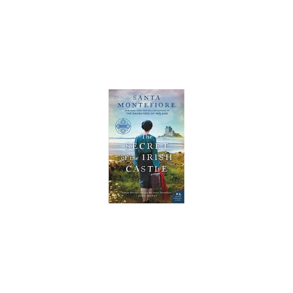 Secret of the Irish Castle - (Deverill Chronicles) by Santa Montefiore (Paperback)