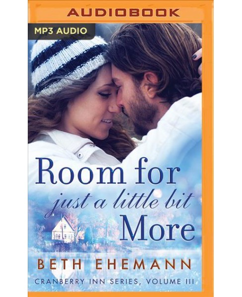 Room for Just a Little Bit More (MP3-CD) (Beth Ehemann) - image 1 of 1
