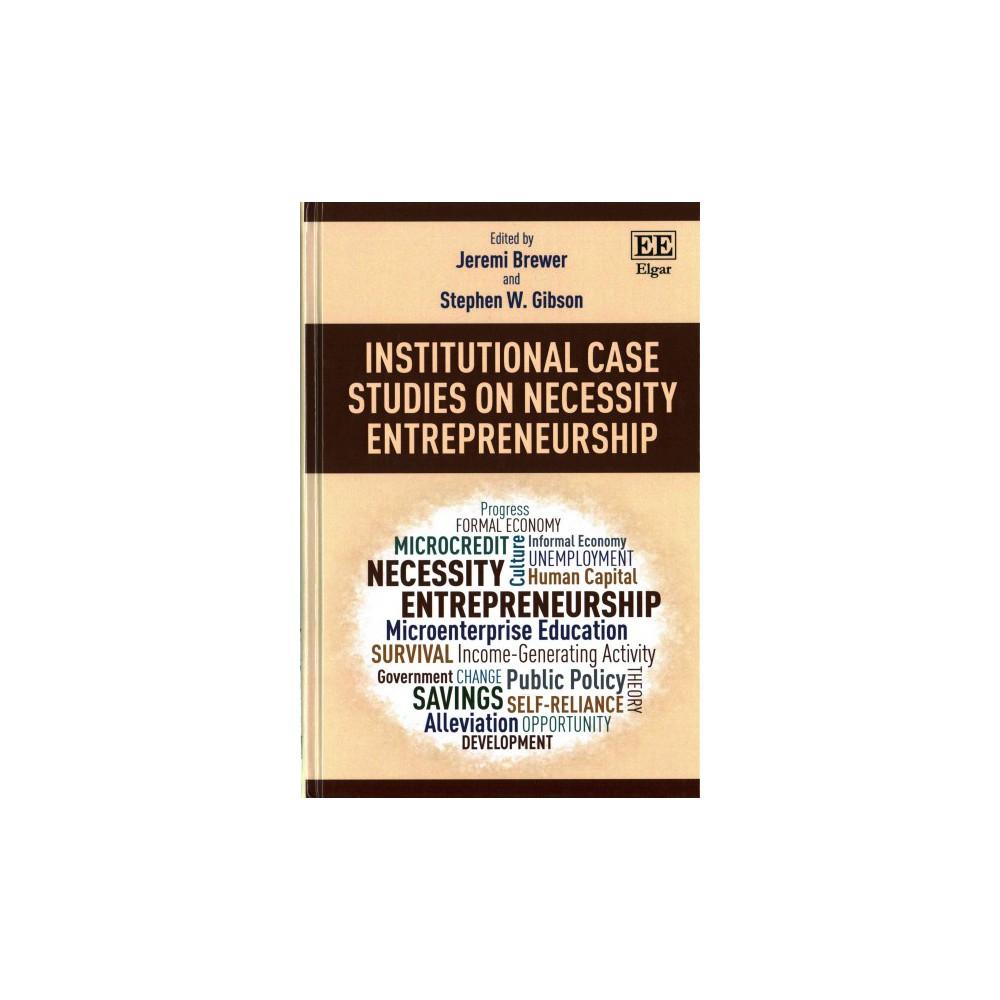 Institutional Case Studies on Necessity Entrepreneurship (Hardcover)