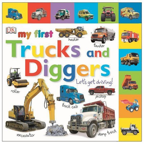 My First Trucks and Diggers - (DK My First Board Books) (Board_book) - image 1 of 1