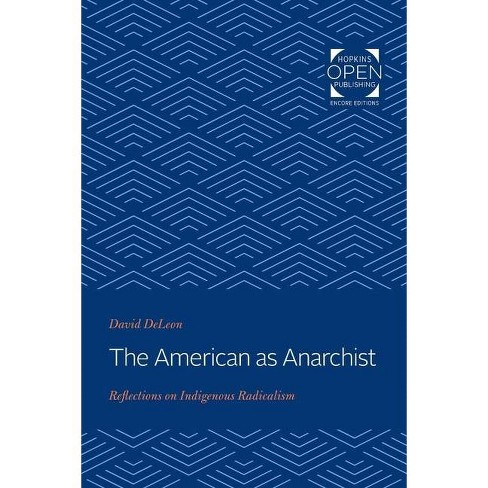 The American as Anarchist - by  David DeLeon (Paperback) - image 1 of 1