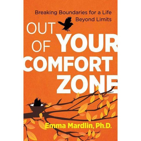 Out of Your Comfort Zone - by  Emma Mardlin (Paperback) - image 1 of 1