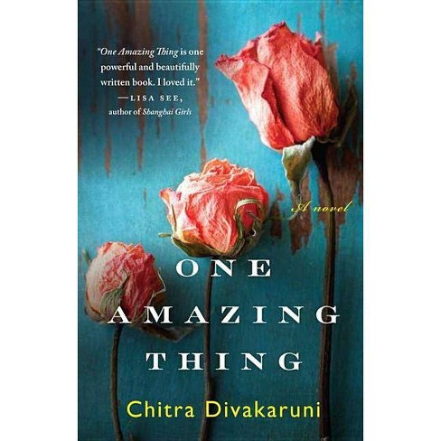 One Amazing Thing (Reprint) (Paperback) by Chitra Banerjee Divakaruni - image 1 of 1