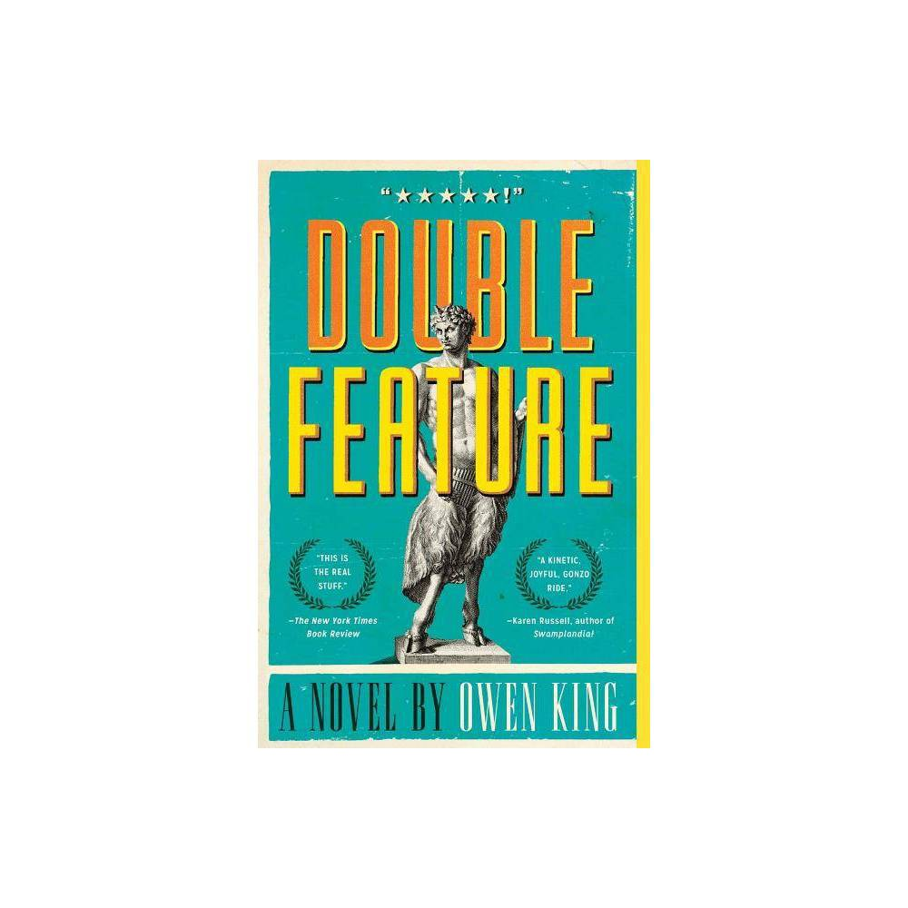 Double Feature By Owen King Paperback