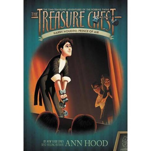 Harry Houdini #4 - (Treasure Chest (Grosset & Dunlap)) by  Ann Hood (Paperback) - image 1 of 1