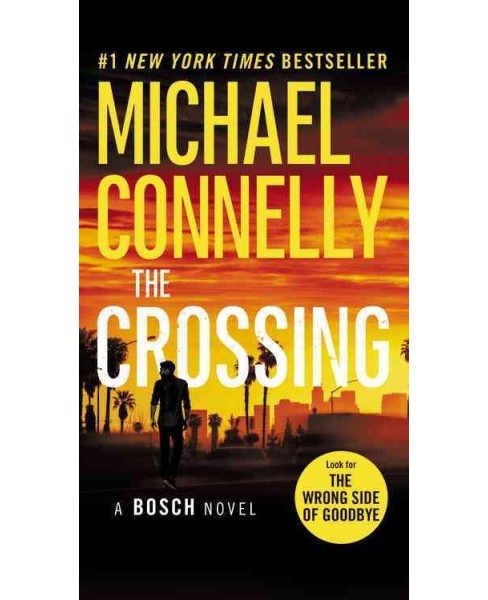 Crossing (Reprint) (Paperback) (Michael Connelly) - image 1 of 1