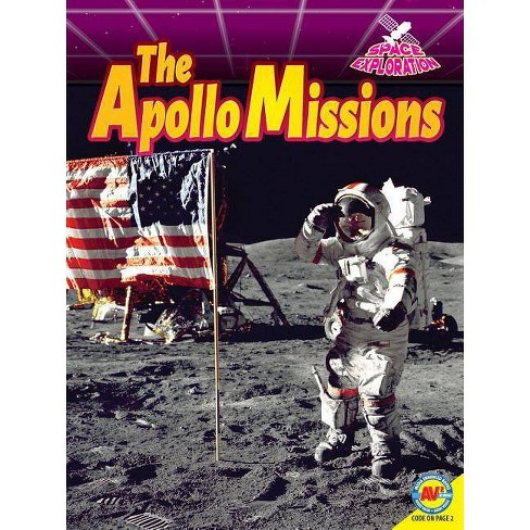 The Apollo Missions - (Space Exploration) by  Patti Richards (Paperback) - image 1 of 1