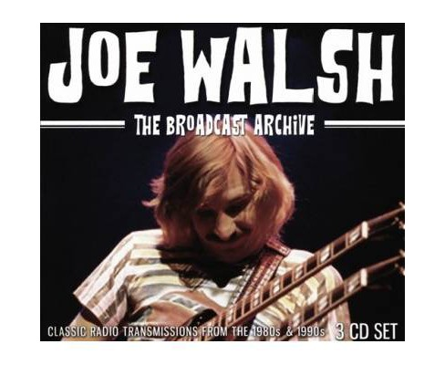 Joe Walsh - Broadcast Archive (CD) - image 1 of 1