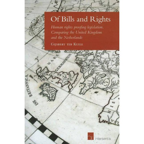 Of Bills and Rights - by  Gijsbert Ter Kuile (Paperback) - image 1 of 1