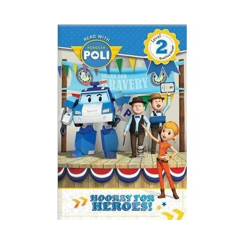 Read with Robocar Poli: Hooray for the Heroes! - (Paperback) - image 1 of 1