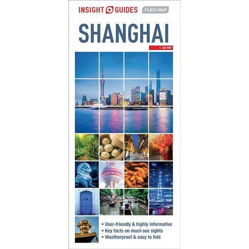Insight Guides Flexi Map Shanghai - (Insight Flexi Maps) 5 Edition on