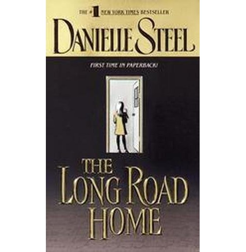Long Road Home (Reprint) (Paperback) (Danielle Steel) - image 1 of 1