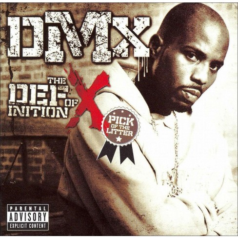 DMX - The Definition Of X: The Pick Of The Litter (Deluxe Edition) [Explicit Lyrics] (CD) - image 1 of 3