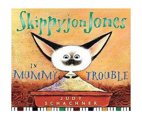 Skippyjon Jones in Mummy Trouble (School And Library) (Judith Byron Schachner) - image 1 of 1