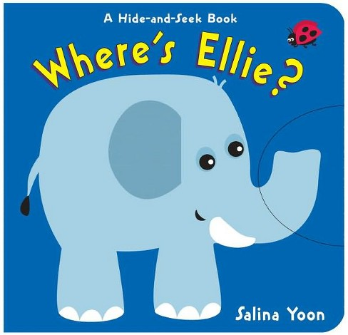 Where's Ellie? (Hardcover) (Salina Yoon) - image 1 of 1