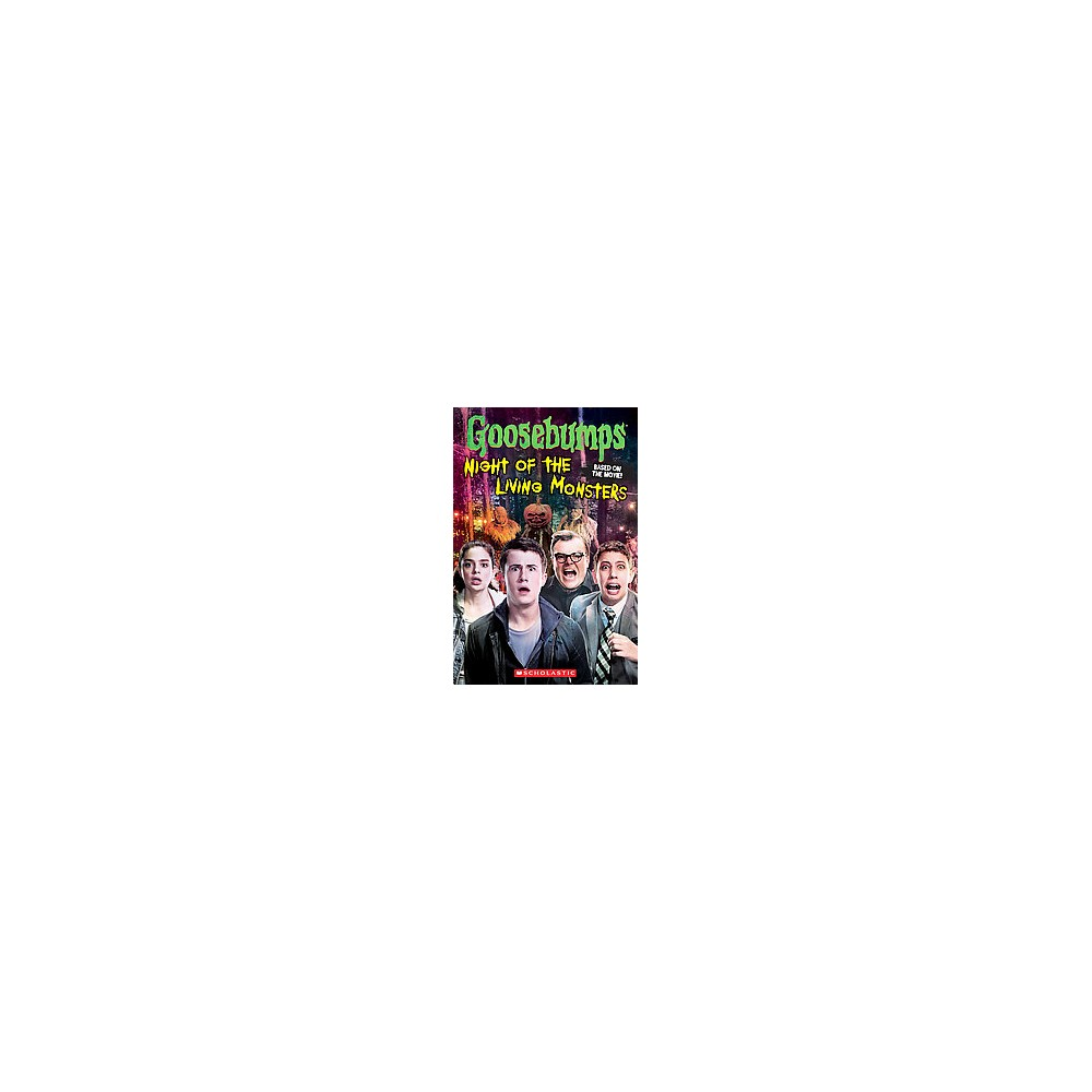 Night of the Living Monsters ( Goosebumps) (Paperback) by Kate Howard