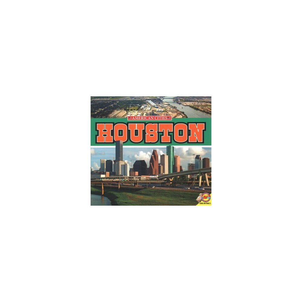 Houston - (American Cities) by Lyn Sirota (Paperback)