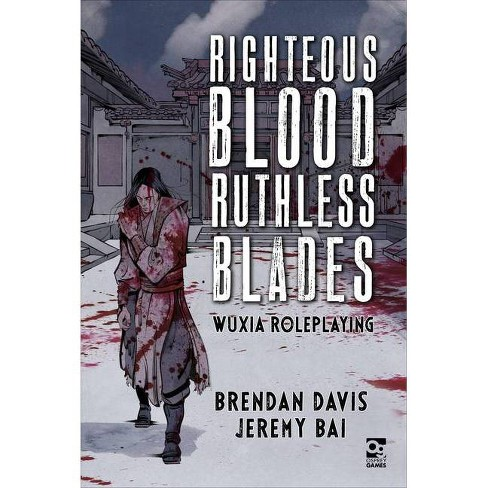 Righteous Blood, Ruthless Blades - (Osprey Roleplaying) by  Brendan Davis & Jeremy Bai (Hardcover) - image 1 of 1