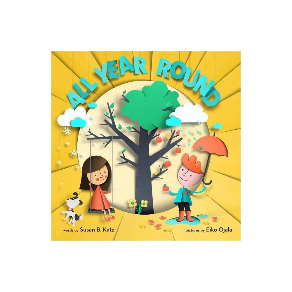 All Year Round By Susan B Katz Hardcover