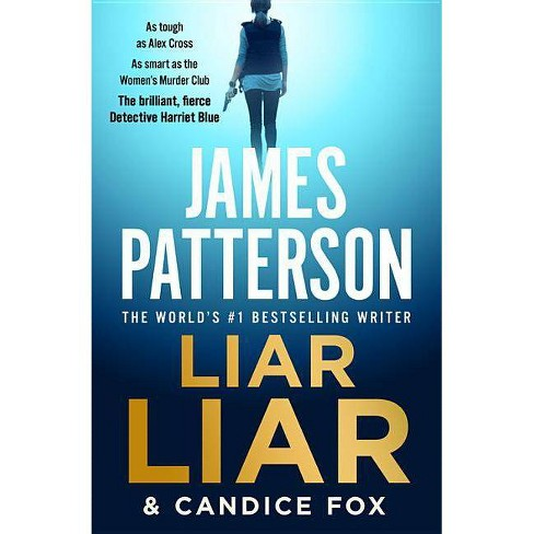 Liar Liar - (Harriet Blue) by  Candice Fox (Paperback) - image 1 of 1