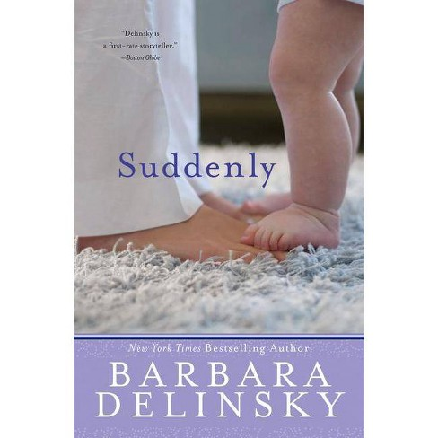 Suddenly - by  Barbara Delinsky (Paperback) - image 1 of 1