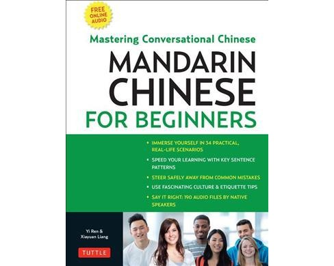 Mandarin Chinese for Beginners : Learning Conversational Chinese - Fully Romanized and Free Online Audio  - image 1 of 1