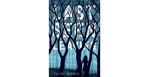 Last Seen Leaving (Hardcover) (Caleb Roehrig) - image 1 of 1