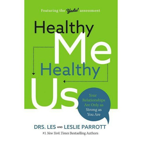 Healthy Me, Healthy Us - by  Les And Leslie Parrott (Hardcover) - image 1 of 1