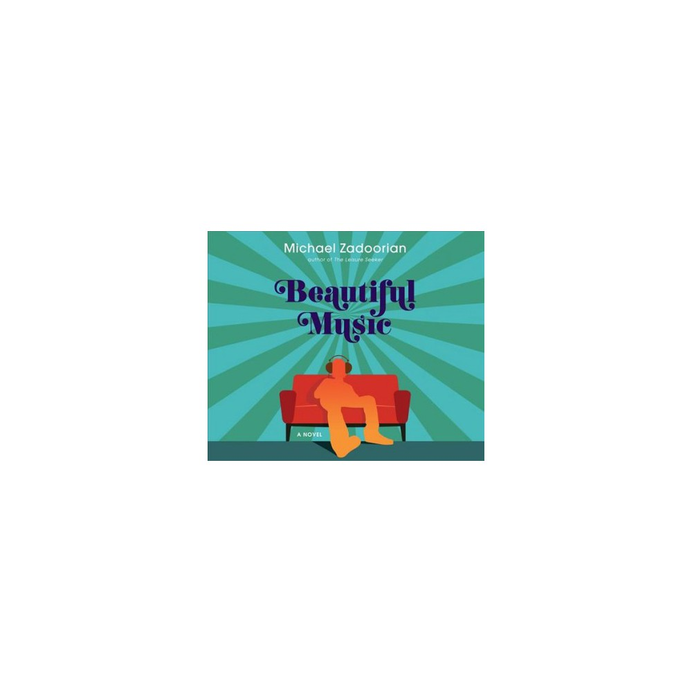 Beautiful Music - Unabridged by Michael Zadoorian (CD/Spoken Word)