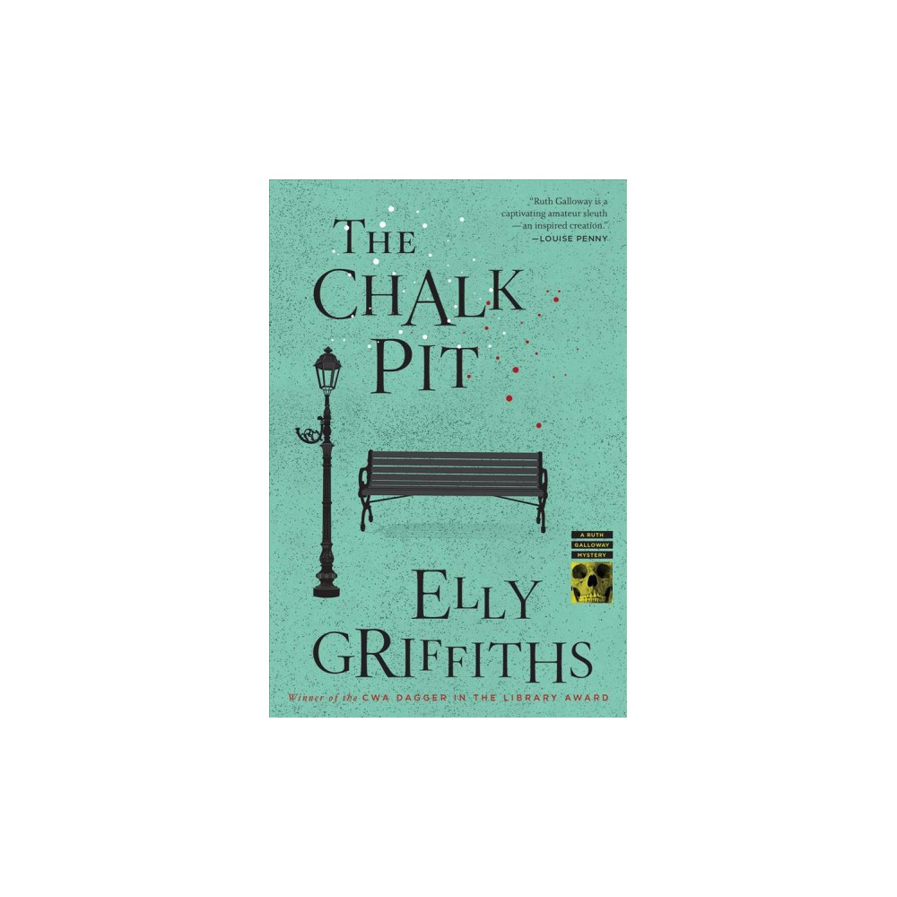 Chalk Pit - Reprint (Ruth Galloway Mysteries) by Elly Griffiths (Paperback)