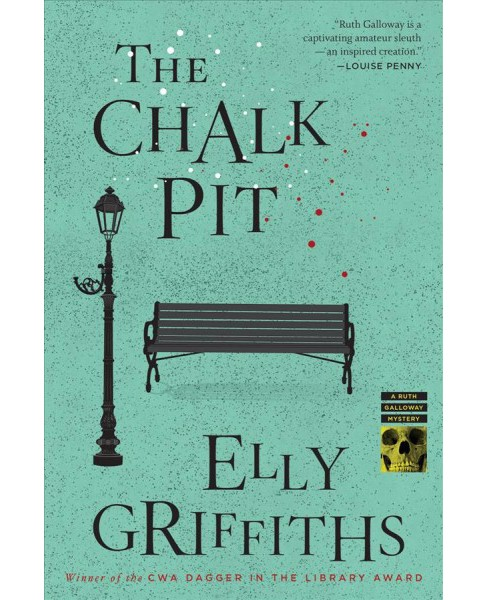 Chalk Pit -  Reprint (Ruth Galloway Mysteries) by Elly Griffiths (Paperback) - image 1 of 1