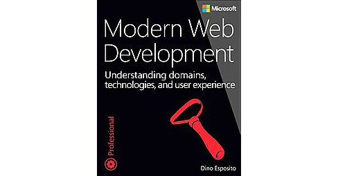 Modern Web Development : Understanding domains, technologies, and user experience (Paperback) (Dino - image 1 of 1