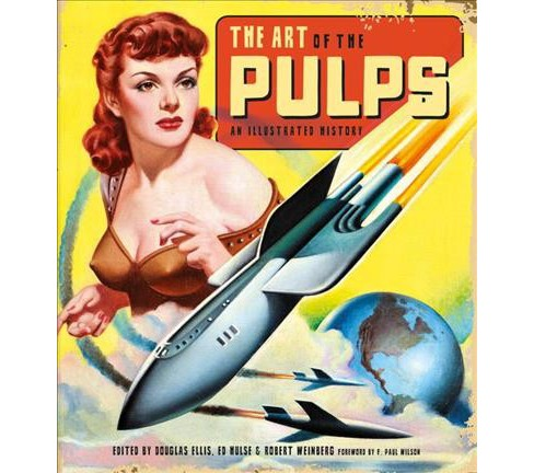 Art of the Pulps : An Illustrated History (Hardcover) - image 1 of 1