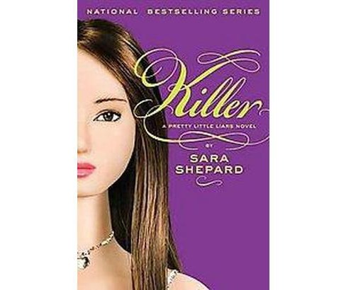 Killer ( Pretty Little Liars) (Hardcover) by Sara Shepard - image 1 of 1