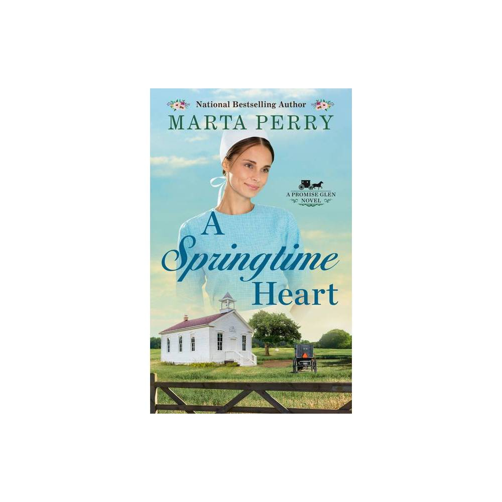 A Springtime Heart Promise Glen By Marta Perry Paperback