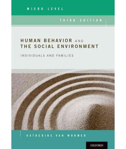 Human Behavior and the Social Environment, Micro Level : Individuals and Families (Paperback) (Katherine - image 1 of 1