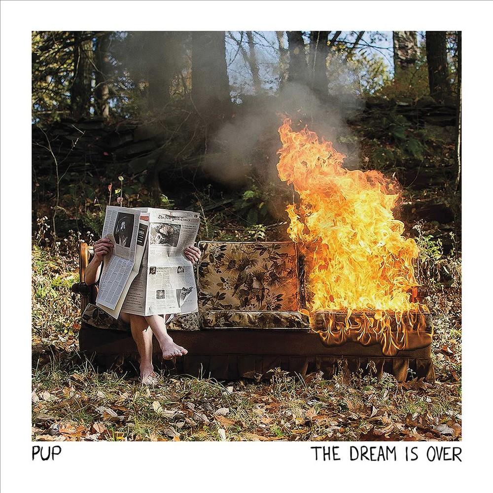 Pup - Dream Is Over (Vinyl)