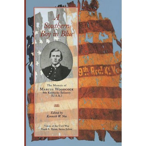 Southern Boy in Blue - (Voices of the Civil War) by  Kenneth W Noe (Paperback) - image 1 of 1