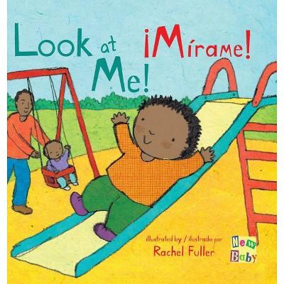 ¡mírame!/Look at Me! - (Board Book)