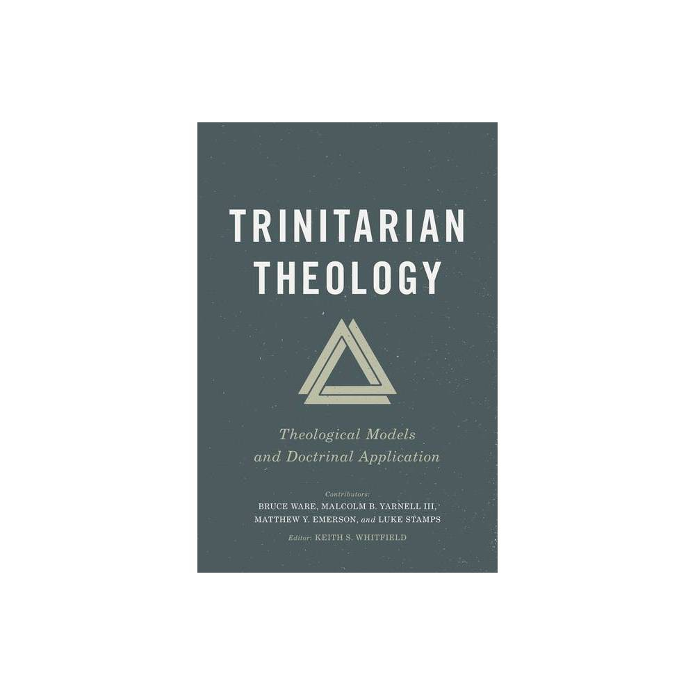 Trinitarian Theology By Keith Whitfield Paperback