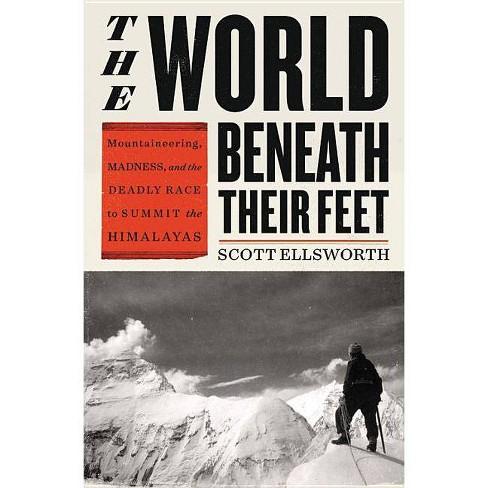 The World Beneath Their Feet - by  Scott Ellsworth (Hardcover) - image 1 of 1